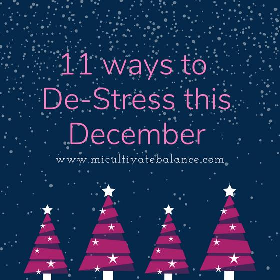 11 Ways to De-Stress this December