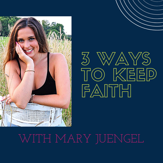 3 Ways to Keep Faith a Priority in Your Life