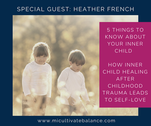 5 Things to Know About Your Inner Child and How It Leads to Self-Love and Compassion