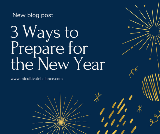 3 Ways to Prepare for the New Year
