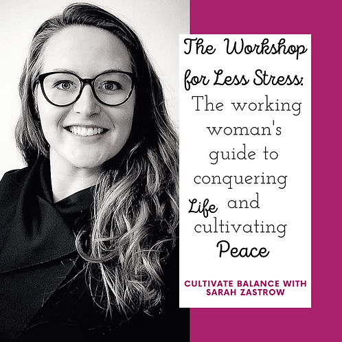 Coaching + The Workshop for Less Stress