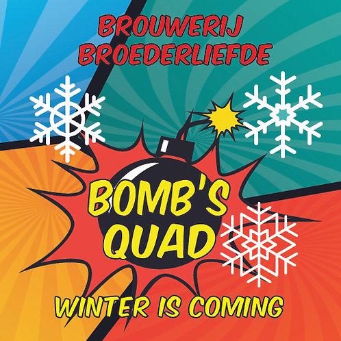 Bomb's Quad: Winter is Coming - Quadrupel - Broederliefde