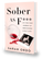 I Wrote a Book: Sober as F***!