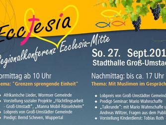 Regionalkonferenz Ecclesia - Mitte Sonntag, 27. September 2015