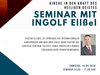 Seminar mit Ingolf Ellßel - 14.04.-15.04.2018
