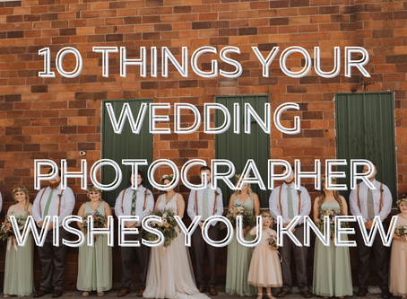 10 Things Your Wedding Photographer Wishes You Knew
