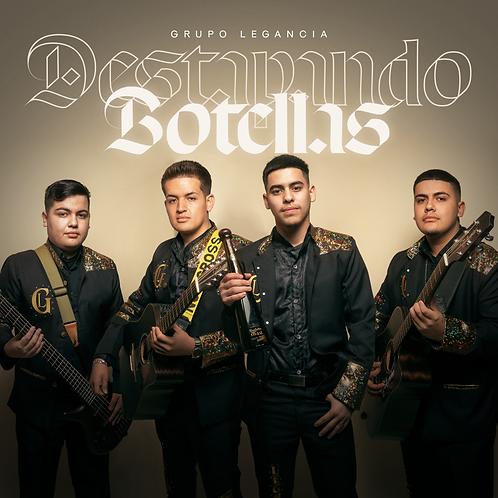 Destapando Botellas (Album) - Grupo Legancia