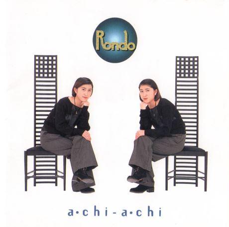 RONDO / a・chi-a・chi