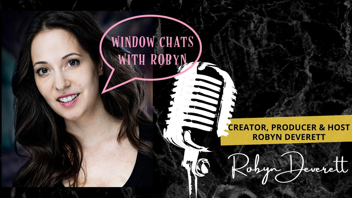 WINDOW CHATS with ROBYN - Podcast