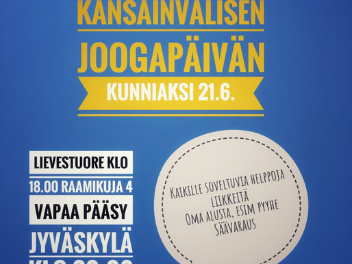 Kansainvälinen joogapäivä sunnuntaina! Tervetuloa joogaamaan Jyväskylään ja Lievestuoreelle