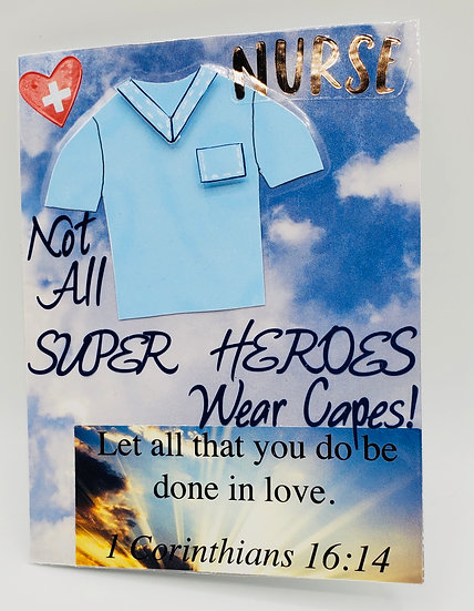 Nurses Call All The Shots GreetingCard/Not All SuperHeroes Wear Capes Card