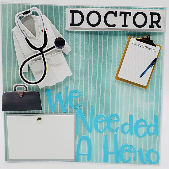 Doctor, We Needed A Hero So That's What You BECAME! Thank You Card/Hero Doctor