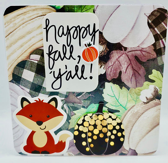 Happy Fall, Y'all Reasons Why Fall Is #1 Oh, For Fox Sake! Greeting Card
