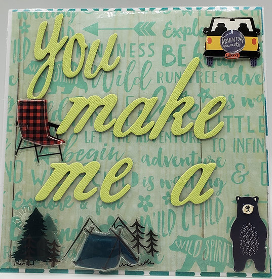 You Make Me A Happy Camp3r Greeting Card/I Love Camping Card