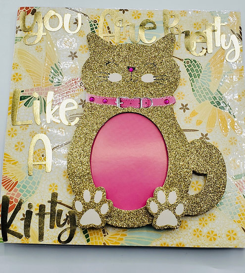 You Are Pretty Like a Kitty So Pretty & Witty & Bright Greeting Card