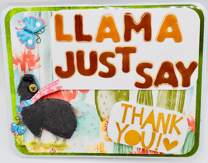 Llama Just Say Thank You Very Much Greeting Card