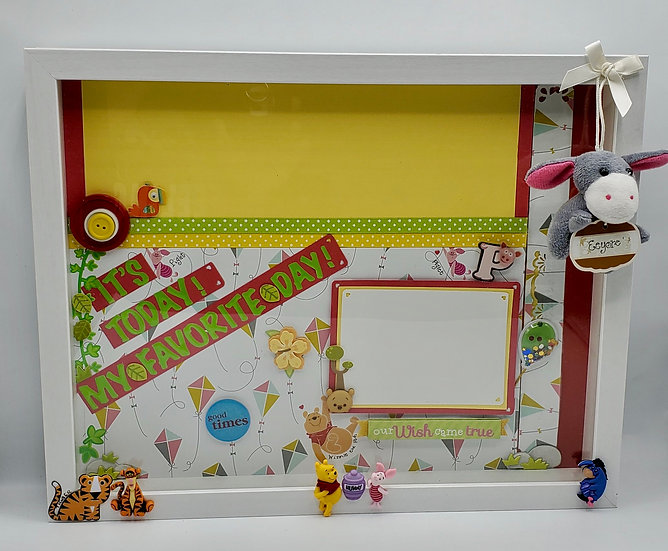 Winnie the Pooh & Piglet/It's Today! My Favorite Day! Scrapbooking Framed Design