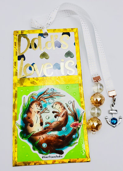 Otter Bookmark For Dad's Love Is Like No Otter Gift