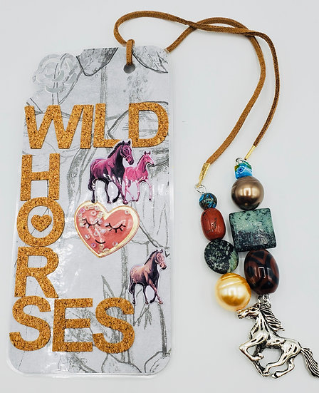 Wild Horses Couldn't Drag Me Away From Your Love Bookmark Gift