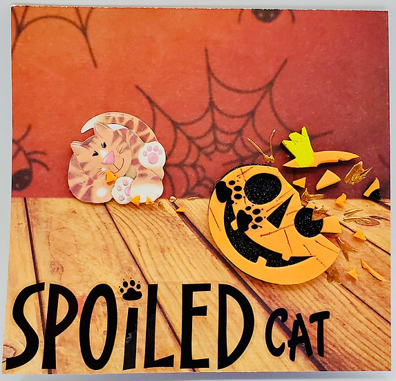 Spoiled Cat...There's Only Room For One Pumpkin In This House! Oct.Greeting Card