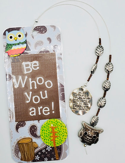 Be Who You Are!  Life's A Hoot! Bookmark Gift/Owl Lover Bookmark Gift