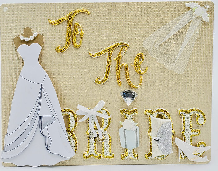 To The Bride All Dressed Up In Love Wedding Greeting  Card/