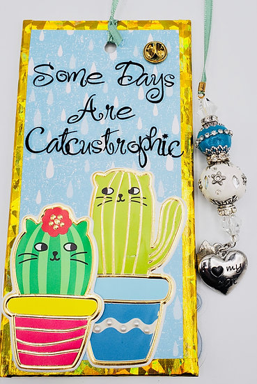 Some Days Are Catcustrophic Some Days Are Purr-Fect Bookmark Gift