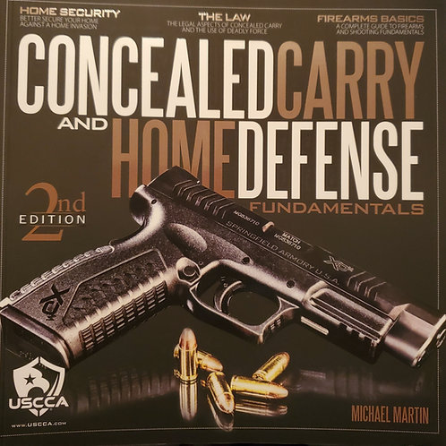 Concealed Carry and Home Defense Fundamentals -2nd edition 2020