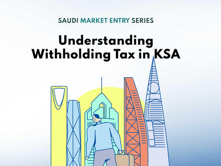 Understanding Withholding Tax in KSA