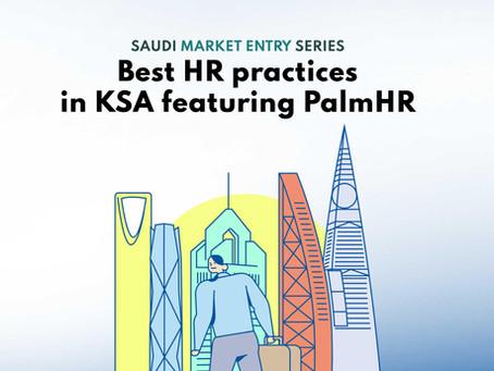 Best HR Practices in Saudi Arabia Featuring Palm HR