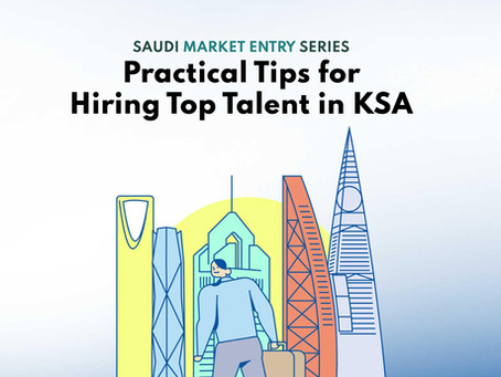 Practical Tips for Hiring Top Talent in KSA