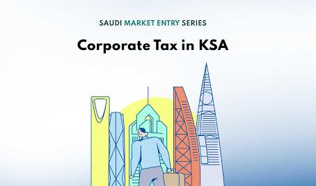 Corporate Tax in KSA