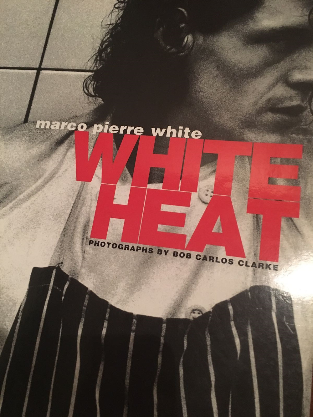 Marco Pierre White - White Heat book