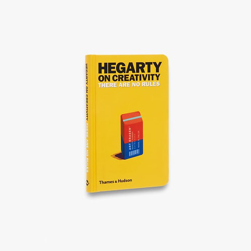 Hegarty on Creativity - There are No Rules by John Hegarty