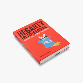 Hegarty on Advertising Turning Intelligence into Magic John Hegarty