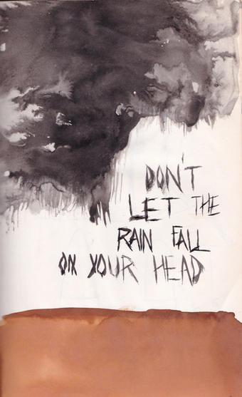 dont let the rain fall .jpg