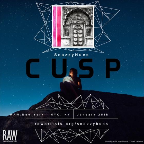 RAW Artists New York presents CUSP!