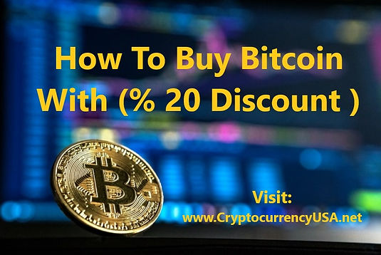 How To Buy Bitcoin With (% 20 Discount )