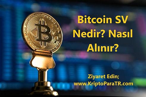 Bitcoin SV Nedir? Nasıl Alınır?