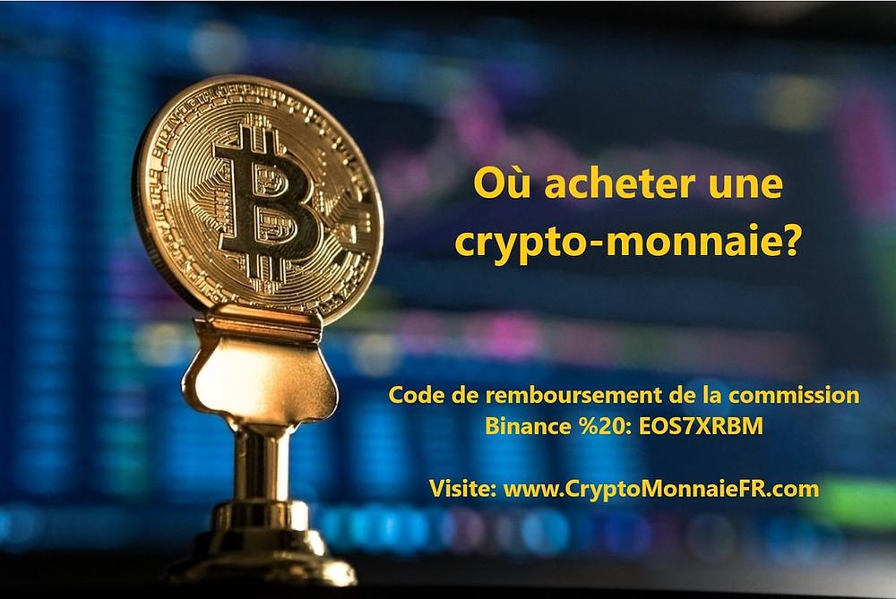 Où acheter une crypto-monnaie?