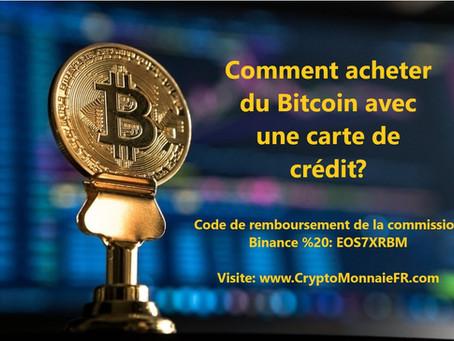 Comment acheter du Bitcoin avec une carte de crédit?