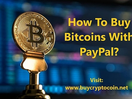 How To Buy Bitcoins With PayPal?