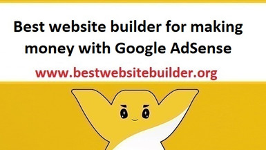 Best website builder for making money with Google AdSense