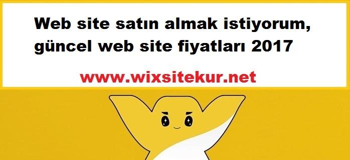 Web site satın almak istiyorum, güncel web site fiyatları 2017