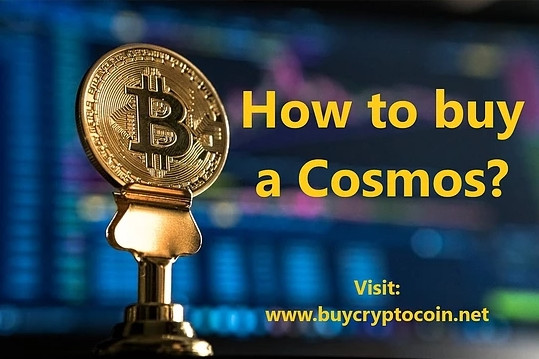 How to buy a Cosmos