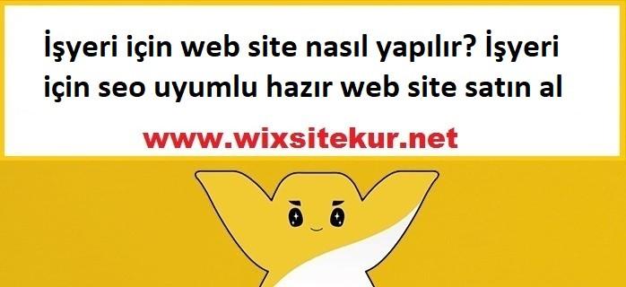 İşyeri için web site nasıl yapılır? İşyeri için seo uyumlu hazır web site satın al