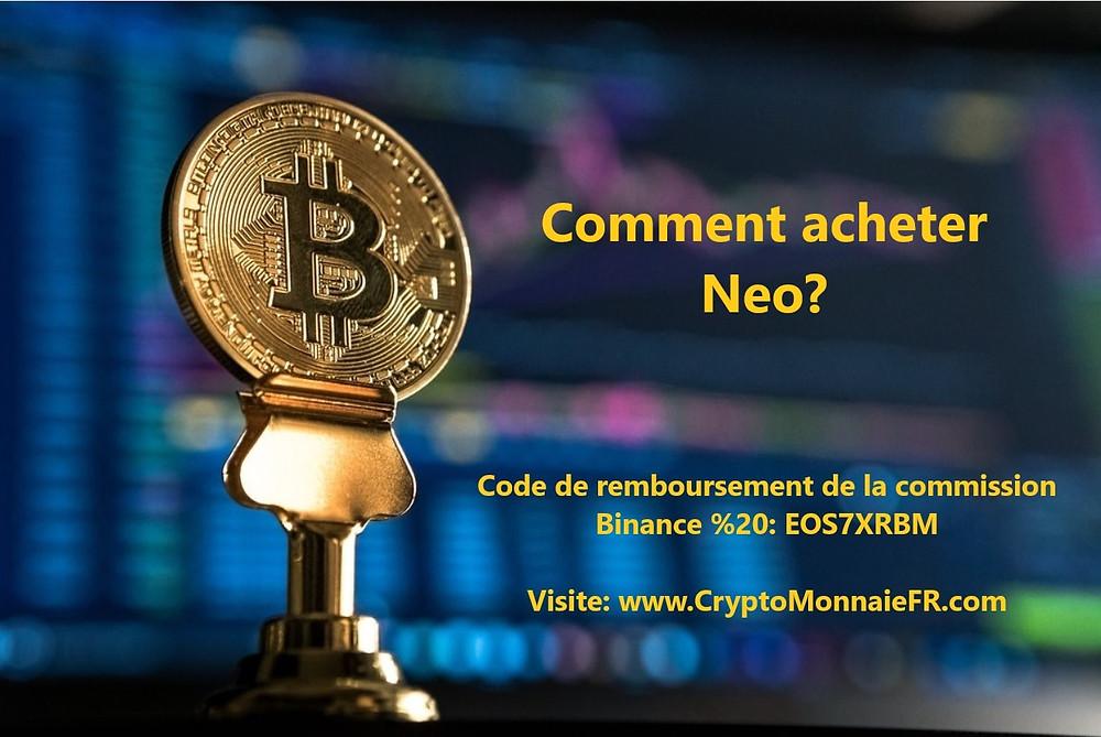 Comment acheter Neo?