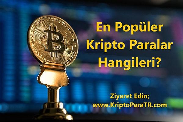 En Popüler Kripto Paralar hangileri?