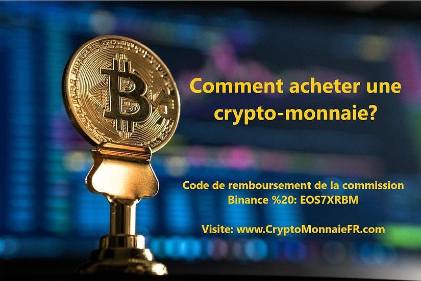 Comment acheter une crypto-monnaie?