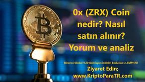 0x (ZRX) Coin nedir? Nasıl satın alınır? Yorum ve analiz